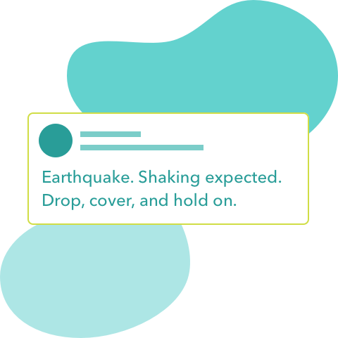 Stylized alert: Earthquake. Shaking expected. Drop, cover, and hold on.
